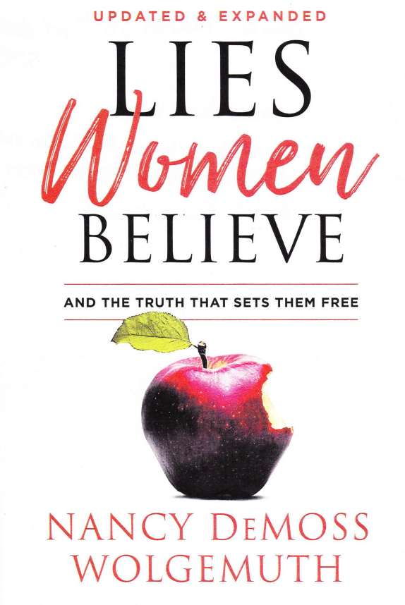 Ladies Sunday Evening Bible Study-Lies Women Believe and the Truth That  Sets Them Free
